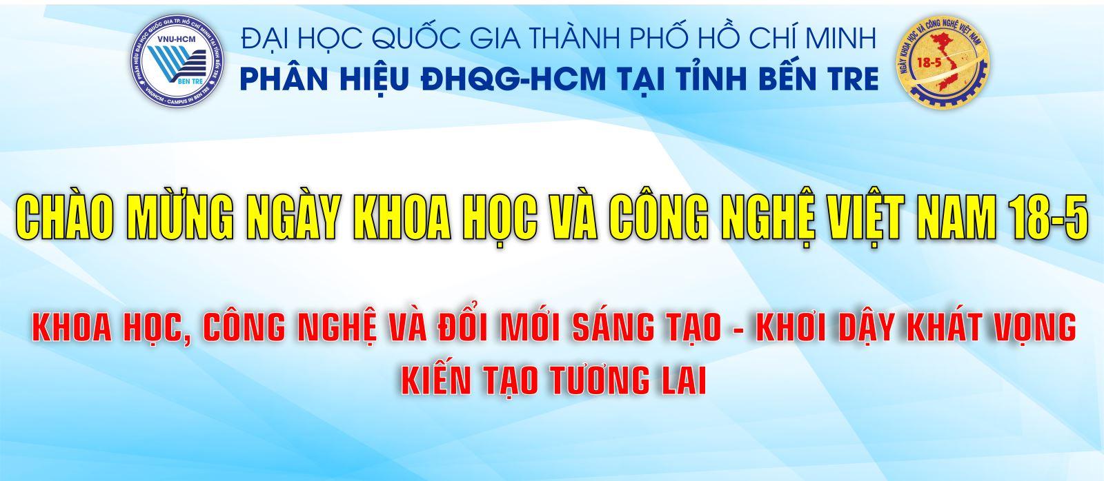 CHÀO MỪNG NGÀY KH&CN VIỆT NAM (18-5)