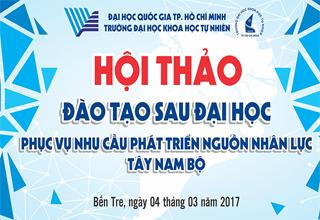 Hội thảo `` Sau Đại học phục vụ nhu cầu phát triển nguồn nhân lực Tây Nam Bộ``