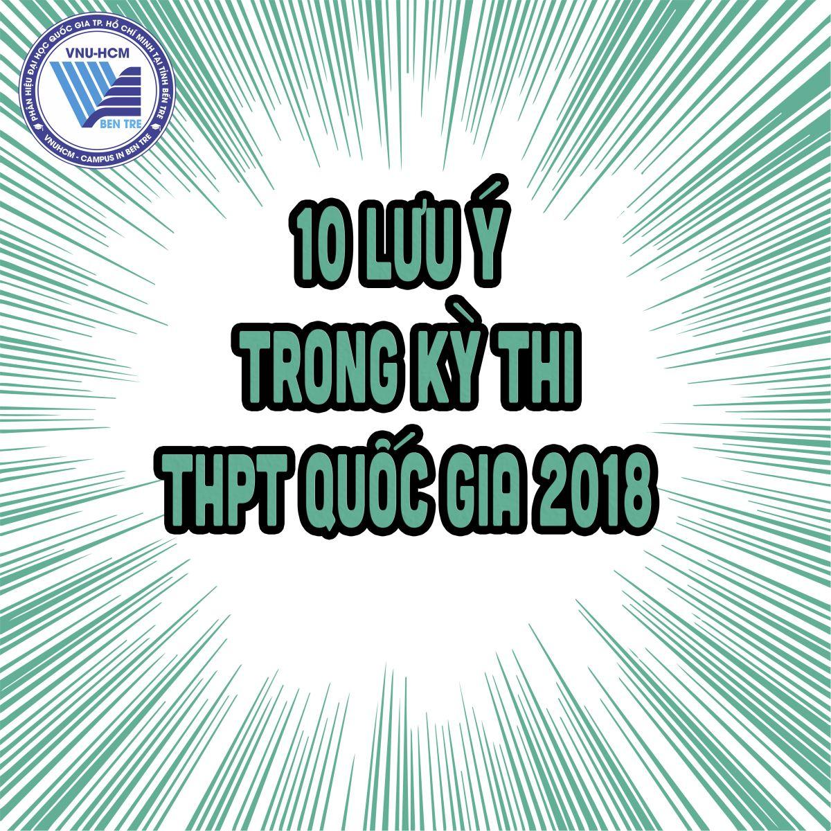 10 lưu ý trong kỳ thi THPT quốc gia 2018