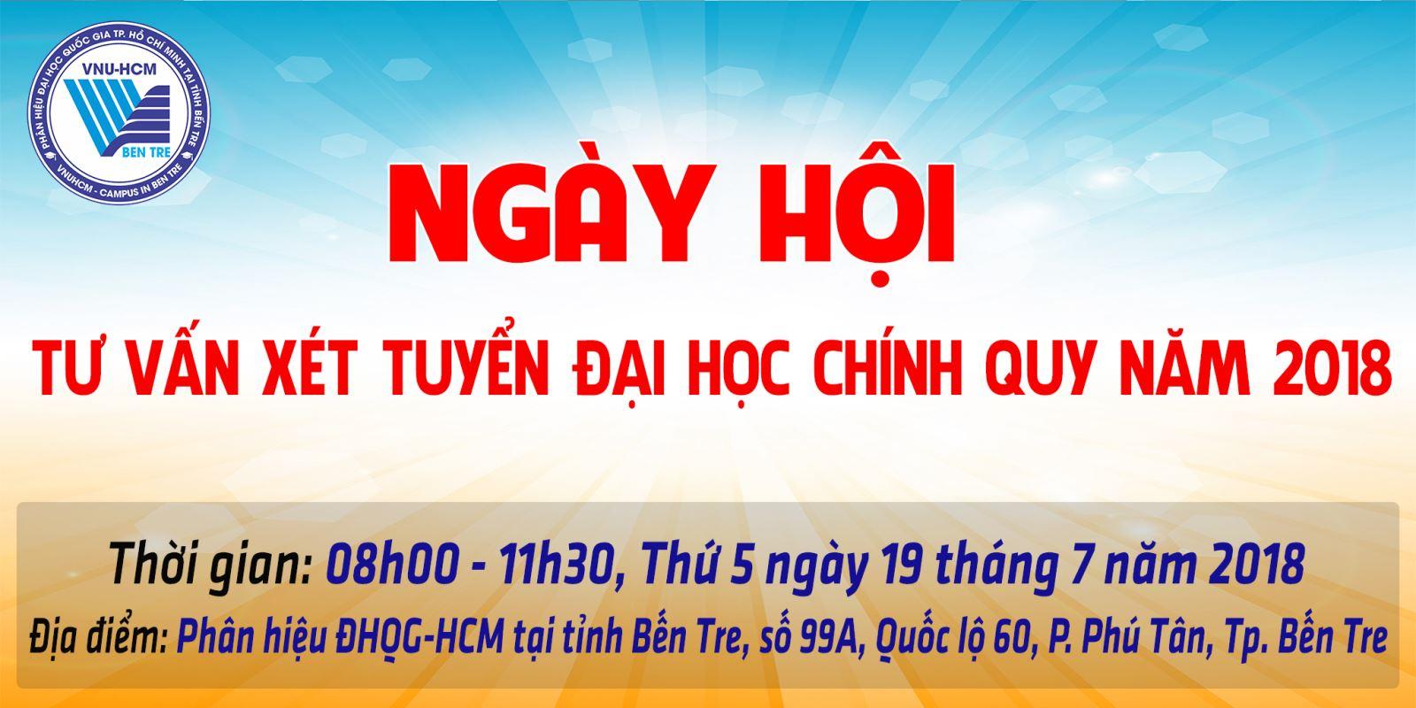 Ngày hội Tư vấn xét tuyển Đại học chính quy năm 2018 tại Phân hiệu ĐHQG-HCM tại tỉnh Bến Tre